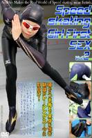 Speed skating Girl First SEX Vol.2